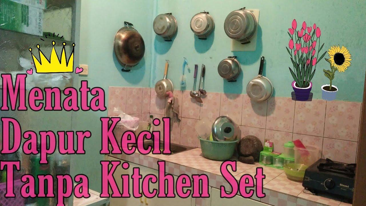 Cara Menata Dapur Kecil  Cara Menata Dapur Tanpa Kitchen Set