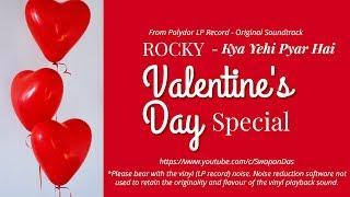 Valentine Special |  Kya Yahi Pyar Hai | R.D. Burman | Kishore Kumar & Lata Mangeshkar | ROCKY(1980)