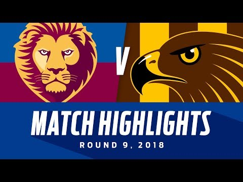 Match Highlights: Brisbane v Hawthorn | Round 9, 2018 | AFL