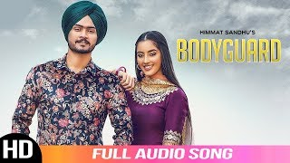 Bodyguard | Himmat Sandhu | Audio Song | New Punjabi Songs | Latest Punjabi Song 2019 | Folk Rakaat