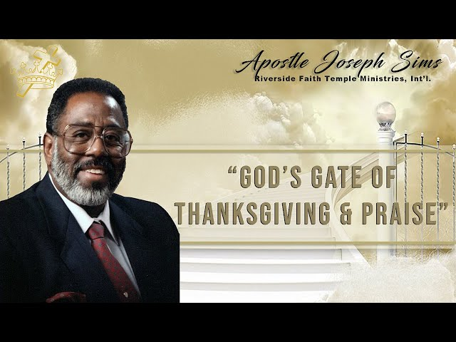 Audio Sermon - God's Gate of Thanksgiving & Praise - Psalm 100:2,4; 98:3-4; 95:2,6; 96:4,6-9; 99:5,9