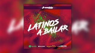DJ Freshly - Latinos A Bailar (Original Mix) 🇨🇴🇨🇱🇧🇷🇲🇽