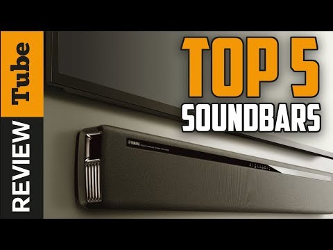✅Soundbar: Best SoundBar 2018 (Buying Guide)