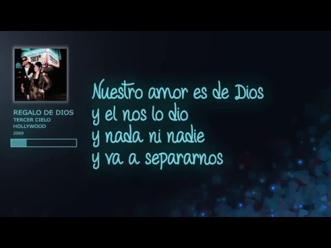 Regalo de Dios- Tercer Cielo- Video con letras
