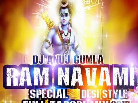 Ram Navami 2017 Special Remix By Dj Anuj Gumla