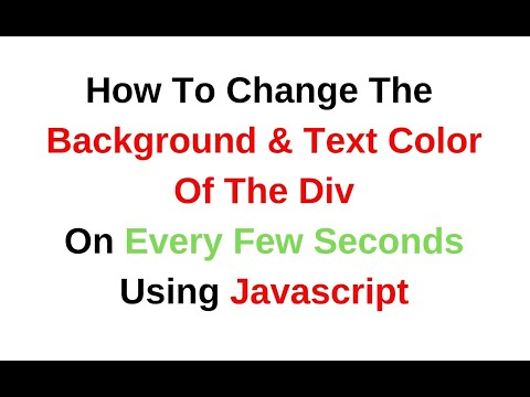 How To Change Div Background Text Color On Every Few Seconds Javascript