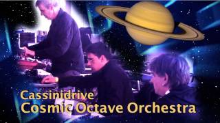 Cassinidrive by Cosmic Octave Orchestra