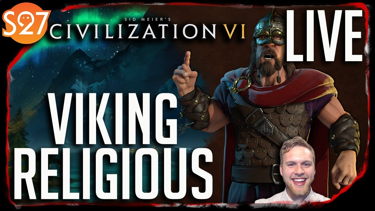 VIKINGS SHALL RISE! | Civilization VI Live Stream w/ Skabbard - Civ 6  Gameplay Walkthrough
