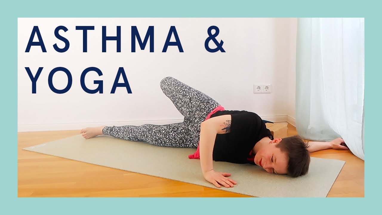 Yoga & Atemübungen bei Asthma   Sanftes Asana & Pranayama für eine freiere  Atmung