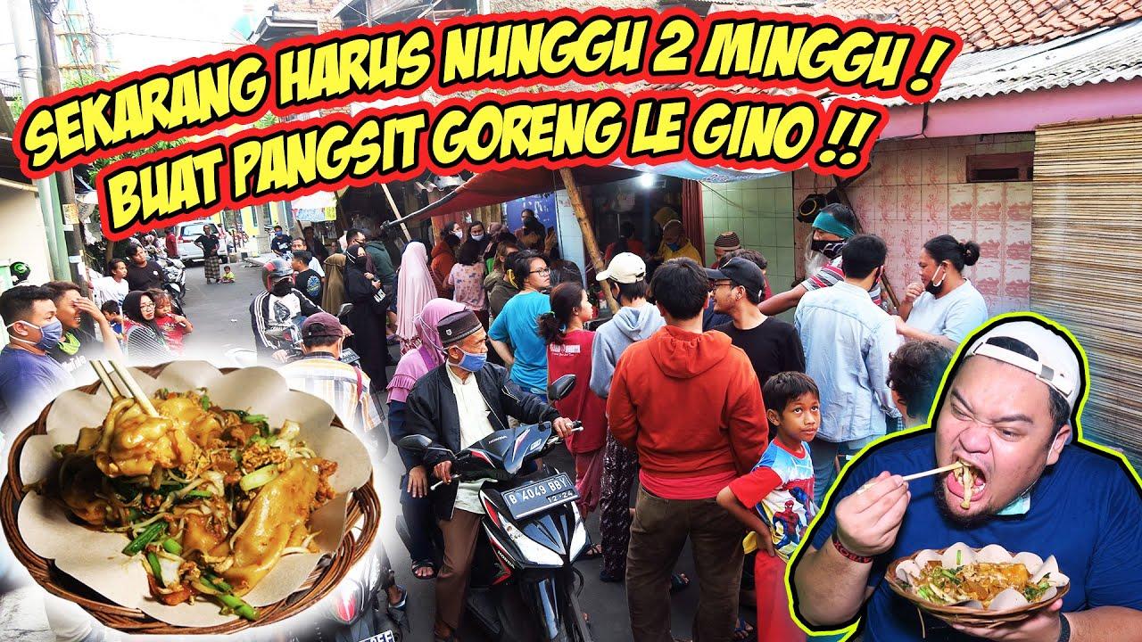 HARUS NUNGGU 2 MINGGU BUAT PANGSIT GORENG LE GINO !! MAKIN GILA!
