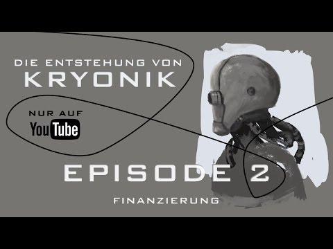 Die Entstehung von KRYONIK | Episode 2: Finanzierung