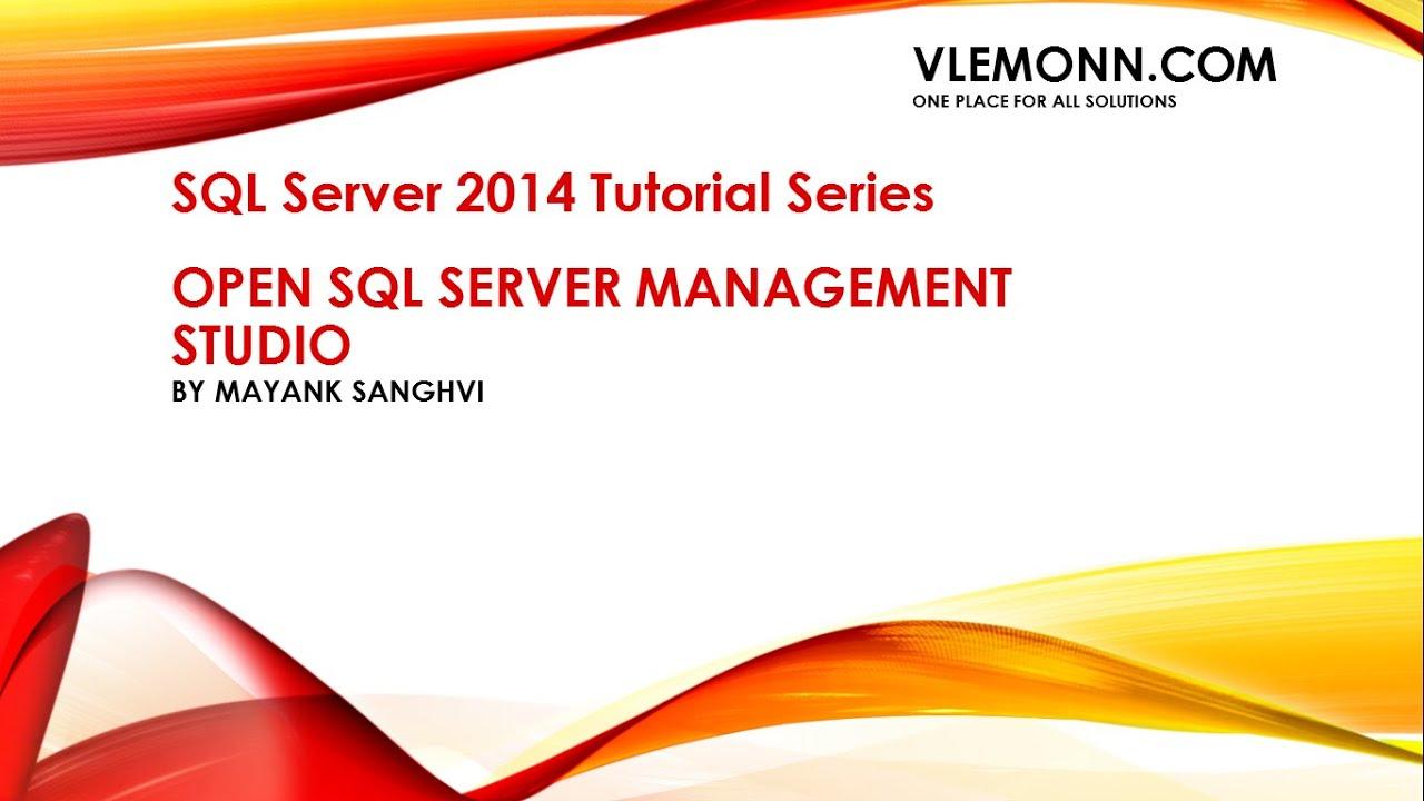 Sql server management studio tutorial configuring the.