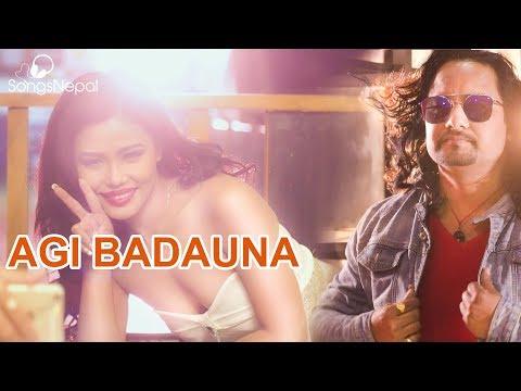 Agi Badauna - Sashan Kandel and Arpana Shrestha Ft. Mala Limbu | New Nepali Pop Song 2017