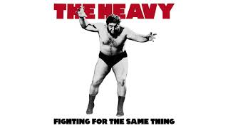 The Heavy - Fighting For The Same Thing (Official Audio)
