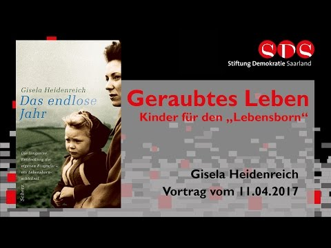 """Giesela Heidenreich: Geraubtes Leben. Kinder für den """"Lebensborn"""" - 11.04.2017"""