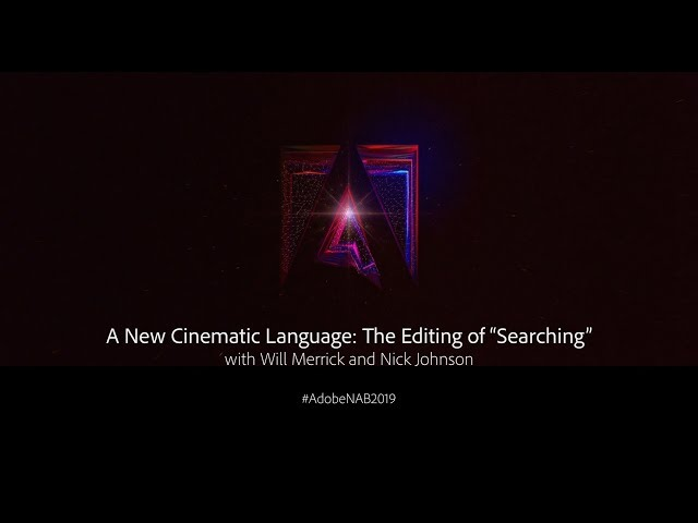 "A New Cinematic Language: The Editing of ""Searching"" 