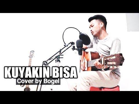 KUYAKIN BISA - NYAWA BAND (Cover By Bogel)