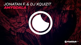 Jonatan F. & DJ Xquizit - Amygdala (Original Mix) OUT NOW
