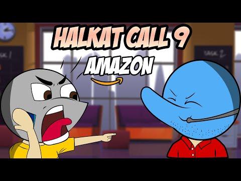 Amazon Call Center | Halkat Call 9 (Diwali...