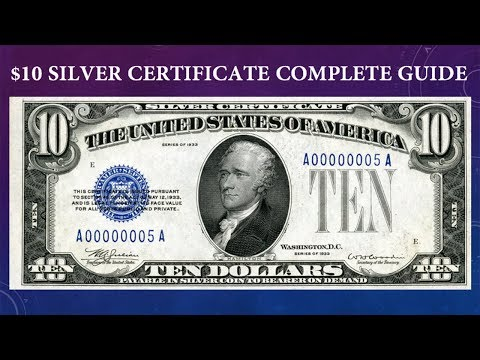 Silver Certificate $10 Dollar Bill Complete Guide - What Is It Worth And Why?