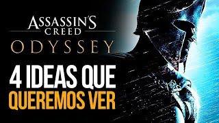 ASSASSIN'S CREED ODYSSEY: 4 IDEAS QUE QUEREMOS VER