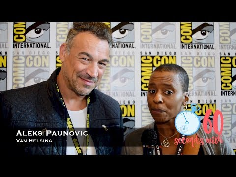 60 Seconds with Van Helsing's Aleks Paunovic
