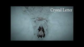 水樹奈々「Crystal Letter」MUSIC CLIP