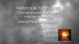 The Artist ONE: Need Music for film. ambient rock, Symphonic Rock