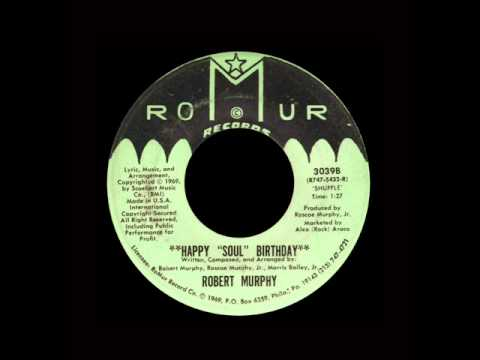 Robert Murphy - Happy 'Soul' Birthday