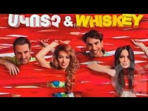 Սկոտչ եւ վիսկի Scotch & Whiskey  Full movie
