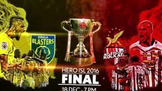 Kerala Blasters FC vs Atlético de Kolkata Final - Promo