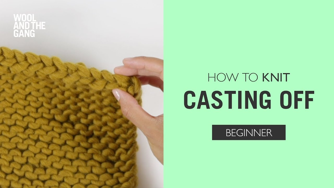 How To Knit Casting Off Youtube