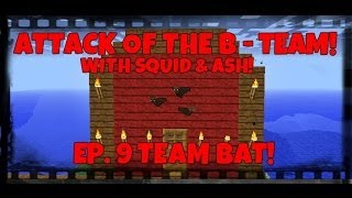 attack of the b team ep 9 team bat