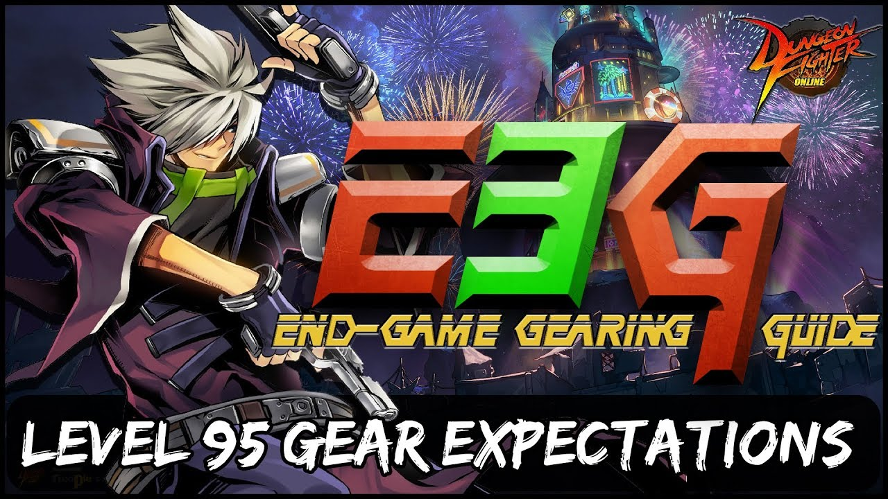 Dungeon Fighter Online - [E3G] - End-Game Gear Expectations