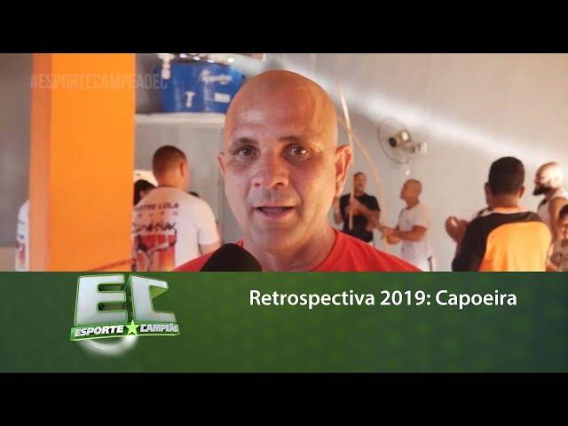 Retrospectiva 2019: Capoeira