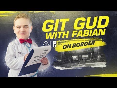 Git Gud With Fabian on Border | G2 Rainbow Six Siege