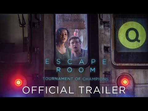 ESCAPE ROOM: TOURNAMENT OF CHAMPIONS - Official Trailer (HD) | Now Playing In Theaters