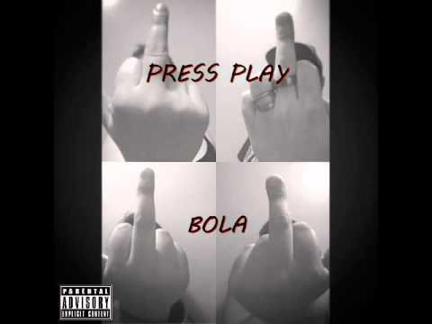PRESS PLAY   Bola
