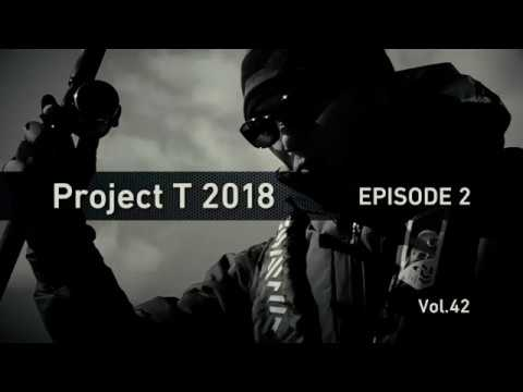 "Project T 2018 EPISODE 2 ""The Brand new RYOGA""Project T Vol42"