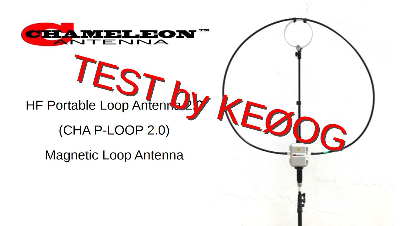 Review of Chameleon P-Loop Magnetic Antenna (#70) on