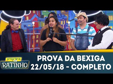 Prova Da Bexiga - Completo | Programa Do Ratinho (22/05/18)