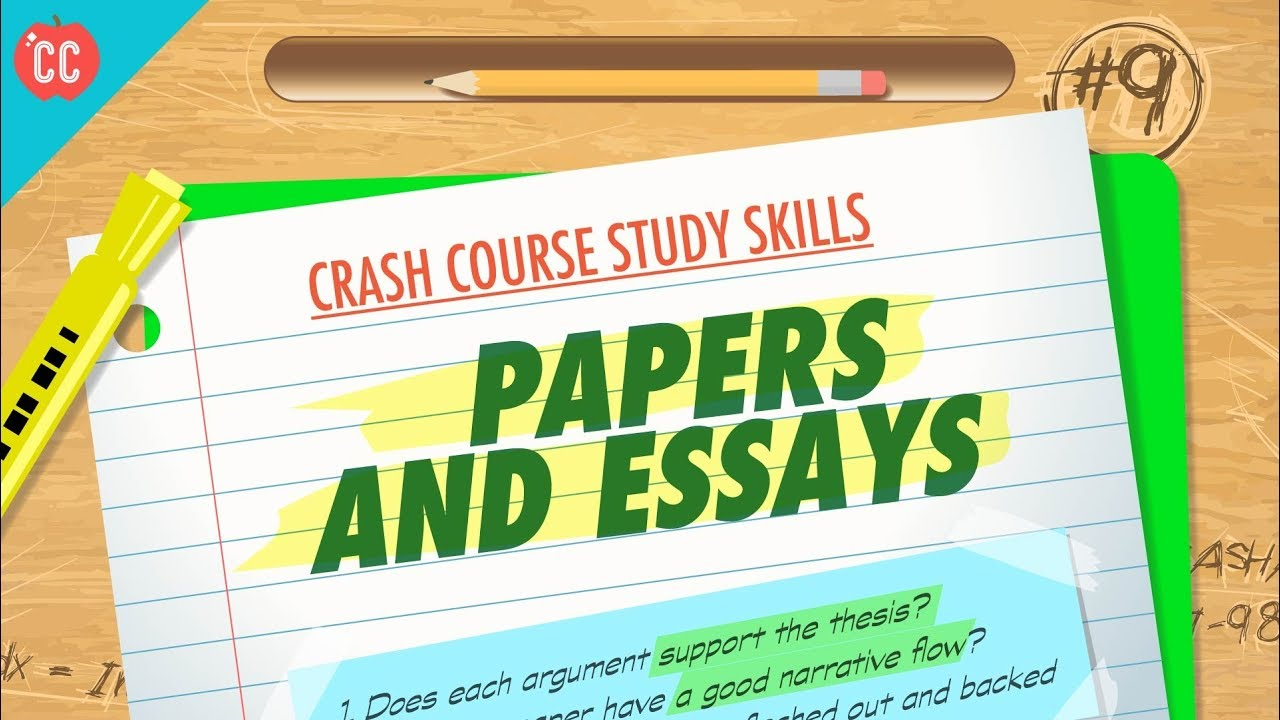 Papers  Essays Crash Course Study Skills   Youtube Papers  Essays Crash Course Study Skills