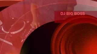 DJ BIG BOSS
