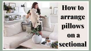 To Arrange Pillows On A Sectional, How To Repair Sofa Pillows On Sectional