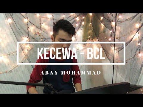 Kecewa - Bunga Citra Lestari (Abay Mohammad Cover)