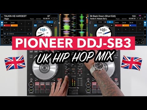 UK Hip Hop DJ Mix - Pioneer DDJ SB3