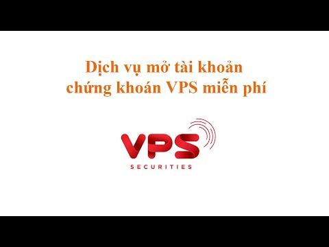 Dịch Vụ Mở Tài Khoản Chứng Khoán VPS Miễn Phí