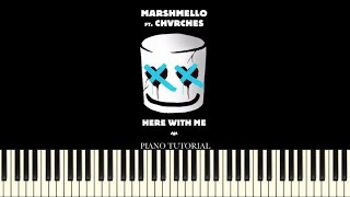 Marshmello feat. CHVRCHES - Here With Me (Piano Tutorial + Sheets)