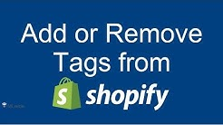 How to Add/Remove Tags on Shopify store | Shopify 2017