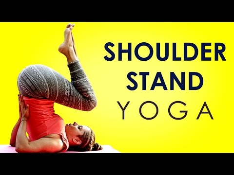 Hatha Yoga Poses: Shoulder Stand Whole Body Workout